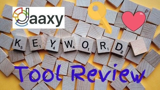 The Jaaxy Keyword Tool Review in 2019